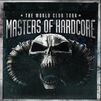 Masters of Hardcore - The Club World Tour