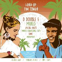 Lord Of The Tings: D Double E, Murlo & More!