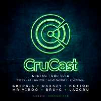 Crucast Liverpool - Skepsis, Darkzy, Notion, Mr Virgo, Lazcru