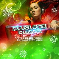 Clubland Classix Xmas Party w/ Ultrabeat & Flip n Fill