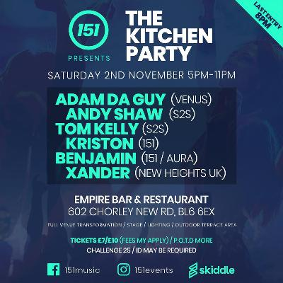 151 Presents The Kitchen Party