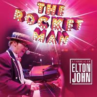 the rocket man - a tribute to elton john