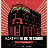 Eastern Bloc Records 30th Anniversary