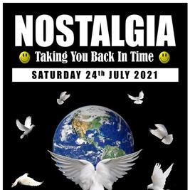 Nostalgia - Saturday 24th July 2021