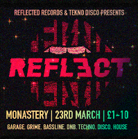 Reflect X Tekno Disco - End of term special!