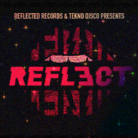 Reflect X Tekno Disco ft Thorpey, Joshua, More TBA