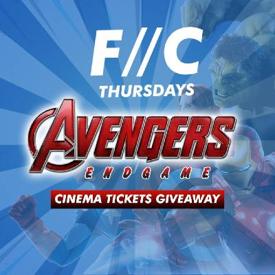 F//C Thursdays at Factory: Avengers Endgame tickets giveaway