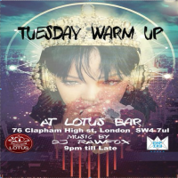 Tuesday Warm up @ Lotus