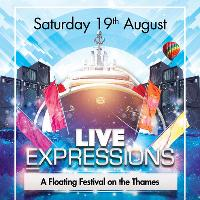 Live Expressions - A Floating Festival on the Thames