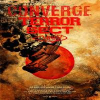 Converge + Terror, Sect and Candy