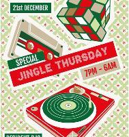 Cargo presents: Jingle Thursday (6am Close)