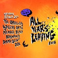 All Years Leaving-The Orielles,Speedy Ortiz,Menace Beach & more