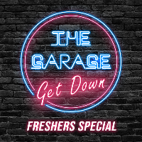 Garage Get Down: Freshers Special w/ Conducta!