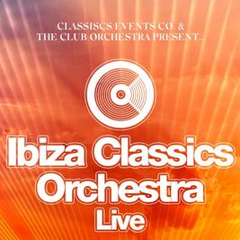 Ibiza Classics Live Orchestra In Sheffield