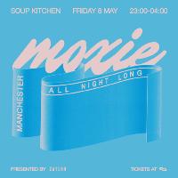 Zutekh presents Moxie (All Night Long)
