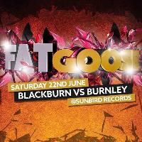 FATgoose - Blackburn Vs Burnley