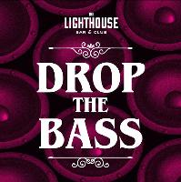 Drop the Bass