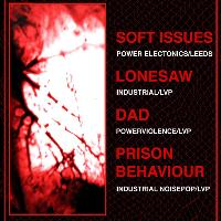 Spine #7: Soft Issues, Lonesaw, Prison Behaviour + More