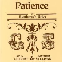 Patience: Gilbert and Sullivan