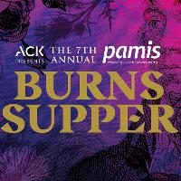 ACK presents the 7th Annual Burns Supper for PAMIS