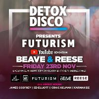 Detox Disco presents Futurism with Beave & Reese