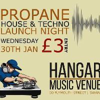 Propane House & Techno Launch Night