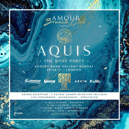 Amour Brunch Club presents AQUIS - London