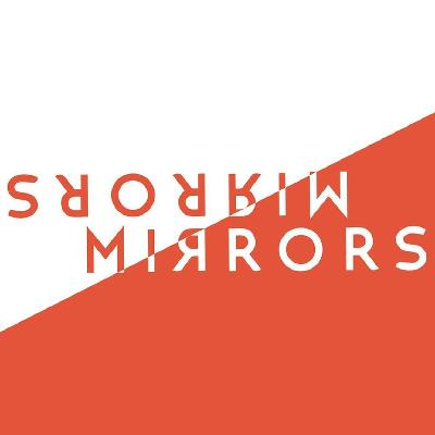 Mirrors 2019