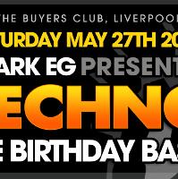 Mark EG Presents Techno: The Birthday Bash