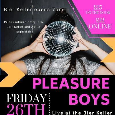 Reviews: The Pleasure Boys | Bier Keller Bracknell | Fri