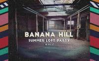 Banana Hill Summer Loft Party