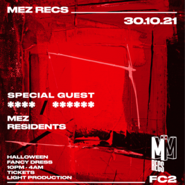 Mez Recs Halloween Party With Special Guest ****/******