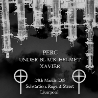 Watt Hz? // Perc, Under Black Helmet & Xavier