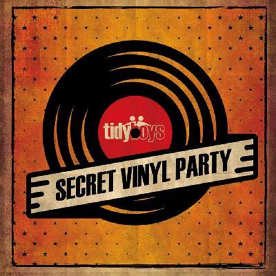 The Tidy Boys Secret Vinyl Party: Birmingham