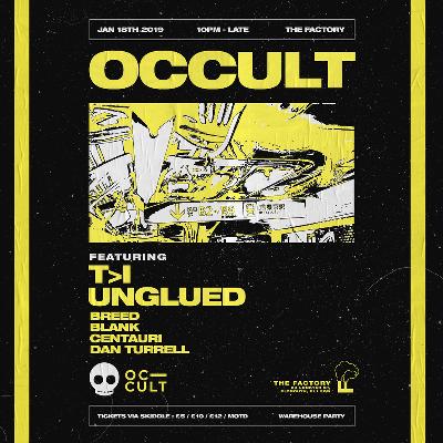 Occult w/ T>I - Unglued
