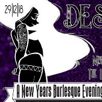 Desire De Feu - A New Years Burlesque Celebration