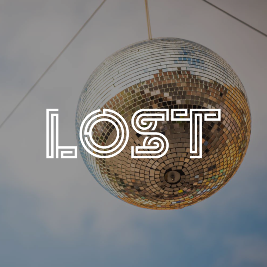 LOST : Terrace Takeover : Fri 7th May