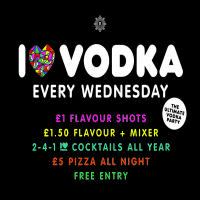 I LOVE VODKA WEDNESDAYS