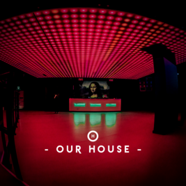 Our House @ MiNT Warehouse