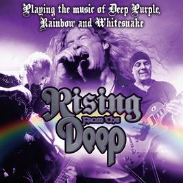 Rising From the Deep an Evening of Deep Purple & Rainbow