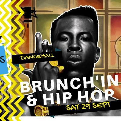 Brunch'in & Hip-Hop v Dancehall @ new location Tickets