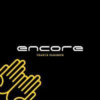 Encore vs Trance Angel Present AJ Gibson - Trance Classics