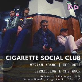 Cigarette social club / Myriam Adams *Cancelled* Tickets | Hare And Hounds Birmingham  | Wed 26th August 2020 Lineup