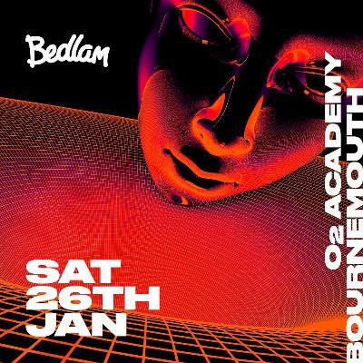 Bedlam presents Andy C, Noisia + more