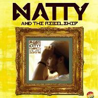 MK11 Presents: Natty & The Rebel Ship
