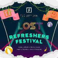 LOST Refreshers Festival - Tues 29th Jan - Underground