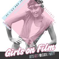 Girls On Film - Let