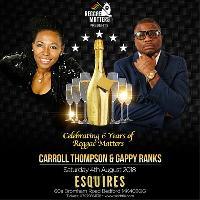 Reggae Matters Presents - Carroll Thompson & Gappy Ranks