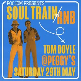 POC IOM Presents - Soul Train VS RNB