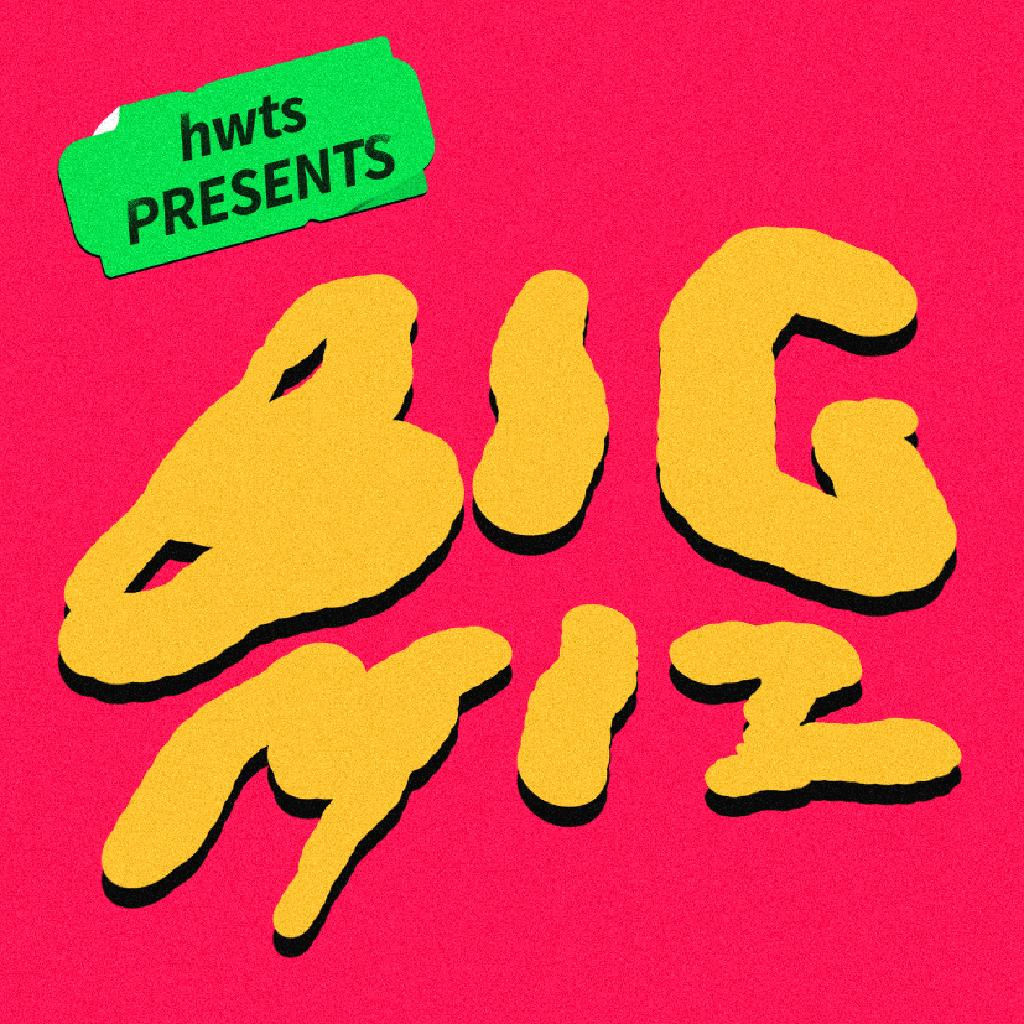 hwts Presents Big Miz: End of Term Party